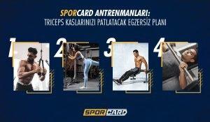 Sporcard Antrenmanları: Triceps Kaslarınızı Patlatacak Egzersiz Planı